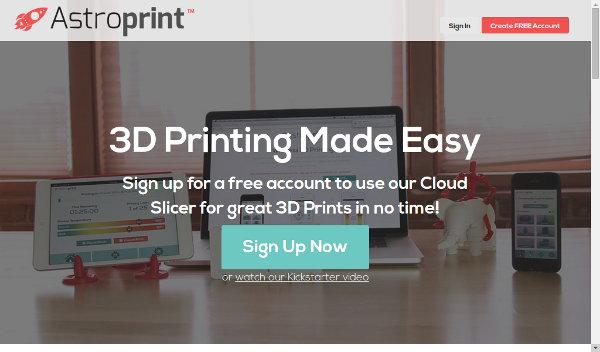 Стартап astroprint: управление 3d-печатью с любого устройства